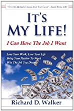 It's My Life! I Can Have The Job I Want