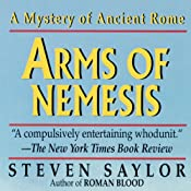Arms of Nemesis: A Novel of Ancient Rome | Steven Saylor