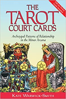 Book The Tarot Court Cards: Archetypal Patterns of Relationship in the Minor Arcana
