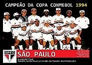 Pôster A4 - São Paulo Campeão Conmebol 1994