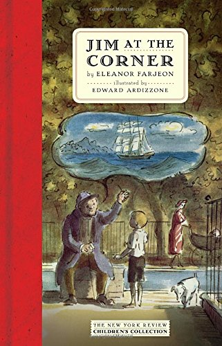 Collection Corner (Jim at the Corner (New York Review Children's Collection))