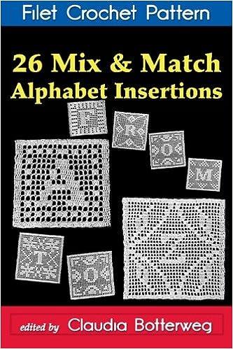 26 Mix Match Alphabet Insertions Filet Crochet Pattern Complete