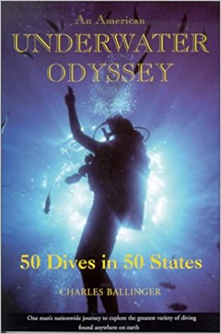 An American Underwater Odyssey: 50 Dives in 50 States