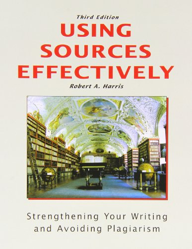 Using Sources Effectively: Strengthening Your Writing and Avoiding Plagiarism by Brand: Pyrczak Pub