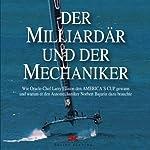 Der Milliardär und der Mechaniker | Julian Guthrie