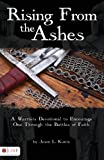 Rising from the Ashes, Jason L. Kuntz, 1606966294