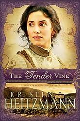 The Tender Vine (Diamond of the Rockies #03) Heitzmann, Kristen ( Author ) Jun-01-2010 Paperback