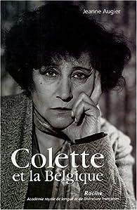 Colette et la Belgique par Jeanne Augier
