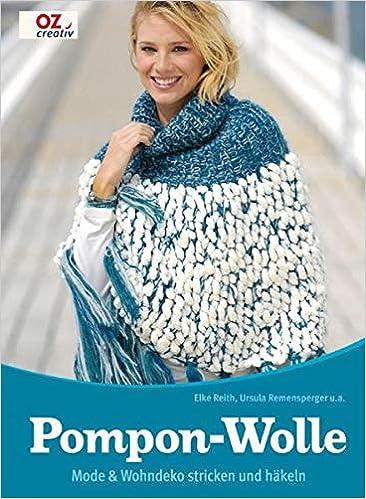 Pompon Wolle Mode Wohndeko Stricken Und Häkeln Amazonde Elke