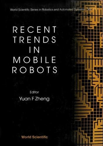 Recent Trends in Mobile Robots (World Scientific Robotics and Intelligent Systems)