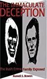 Download The Immaculate Deception: Bush Crime Family Exposed in PDF ePUB Free Online