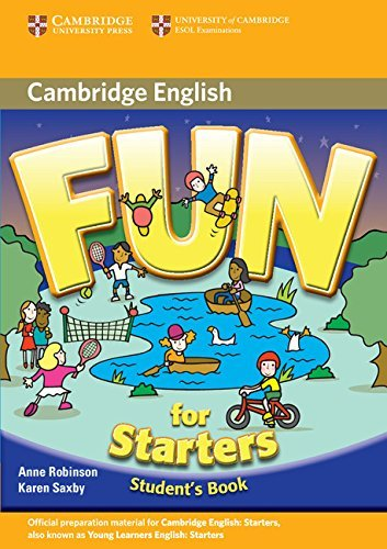 Fun for Starters Student's Book by Anne Robinson (4-Feb-2010) Paperback ebook
