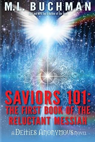 book cover of Saviors 101: The first book of the Reluctant Messiah