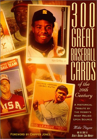 Baseball Sales Card (300 Great Baseball Cards of the 20th Century: A Historical Tribute by the Hobby's Most Relied Up)