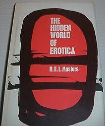 The Hidden World of Erotica: Forbidden Sexual Behaviour and Morality