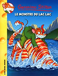 Geronimo Stilton, tome 66 : Le monstre du lac lac par Geronimo Stilton