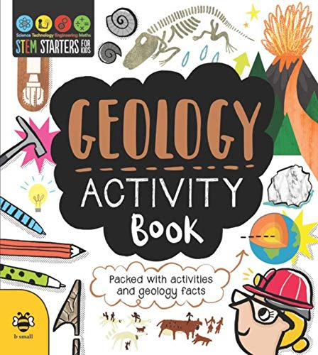 STEM Starters for Kids Geology Activity Book: Packed with Activities and Geology Facts ()