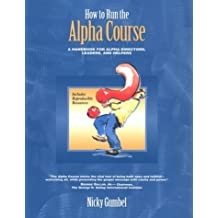 How to Run an Alpha Course Director Handbook