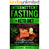 Intermittent Fasting + Keto Diet: Ketogenic Meal Plans For Intermittent Fasting, The Ultimate Fat Burning Combination