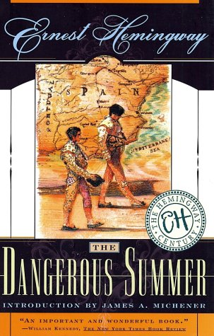 The Dangerous Summer by Ernest Hemingway