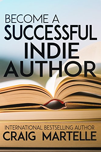 Become a Successful Indie Author: Work Toward Your Writing Dream cover