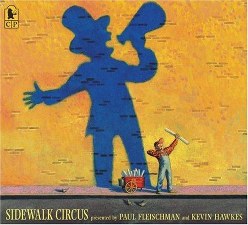 Sidewalk Circus Paul Fleischman