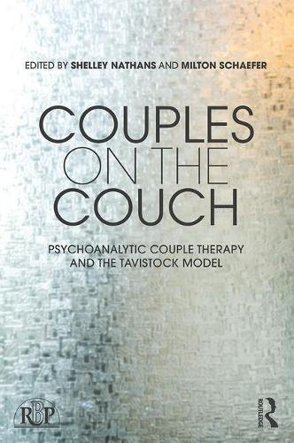 Couples on the Couch: Psychoanalytic Couple Psychotherapy and the Tavistock Model (Relational Perspectives Book Series) - Relational Model