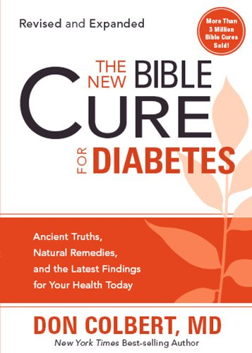 The new bible cure for diabetes ancient truths natural remedies the new bible cure for diabetes ancient truths natural remedies and the latest fandeluxe Gallery