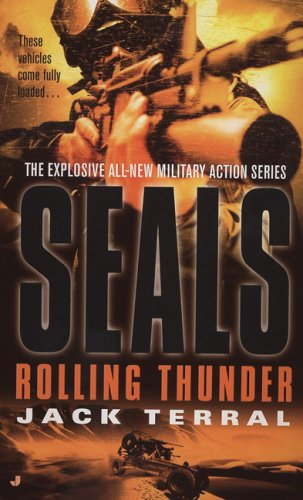 Seals: Rolling Thunder (A Seals Novel)