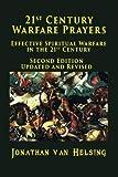 21st Century Warfare Prayers: Effective Spiritual Warfare in the 21st Century