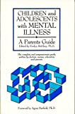 img - for Children and Adolescents With Mental Illness: A Parents Guide book / textbook / text book