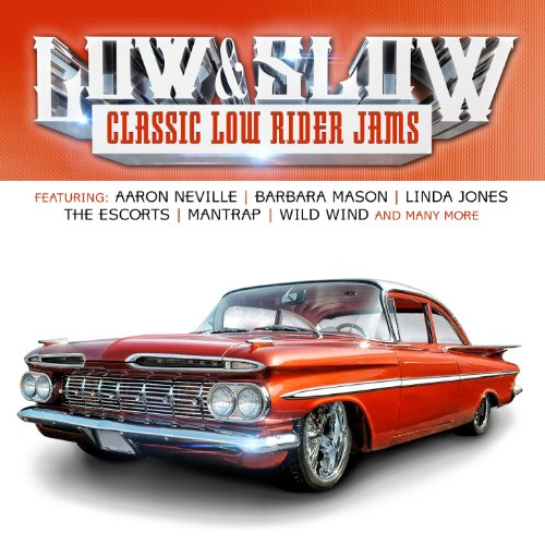 I Rider Song: Low & Slow (Classic Low Rider Jams) By Various Artists On