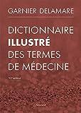 Dictionnaire illustré des termes de médecine