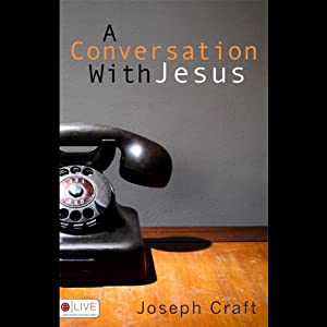 A Conversation with Jesus Audiobook