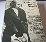 img - for Children under Stress: Understanding the Emotionally Disturbed Child (Pelican books) by Wolff Sula (1974-01-30) Paperback book / textbook / text book