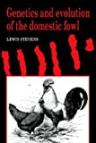 img - for Genetics and Evolution of the Domestic Fowl book / textbook / text book
