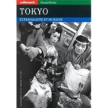 Tokyo, extravagante et humaine