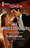 The Maid's Daughter (The Men of Wolff Mountain Book 4)