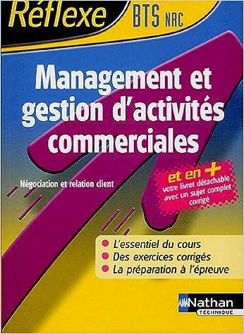 Livre Management et Gestion d'Activités Commerciales BTS NRC pdf epub
