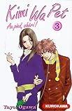 Kimi Wa Pet, Tome 3 (French Edition)