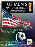 Us Men's National Soccer Team Workbook, Okyere Bonna, 1463419295