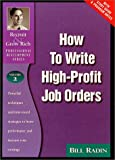How to Write High-Profit Job Orders