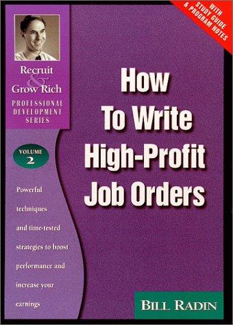 How to Write High-Profit Job Orders