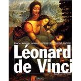 Léonard de vinci peintre, inventeur, visionnaire, mathématicien