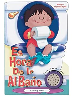 Es Hora De Ir Al Bano: Its Potty Time (Time to Series) (