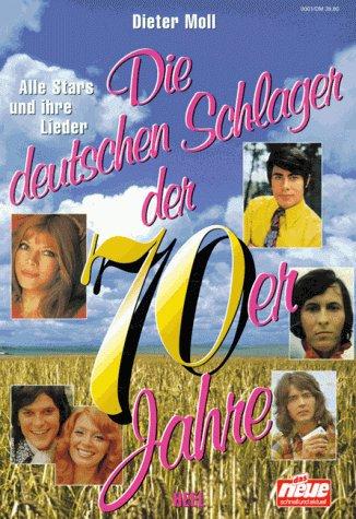Die deutschen Schlager der 70er Jahre