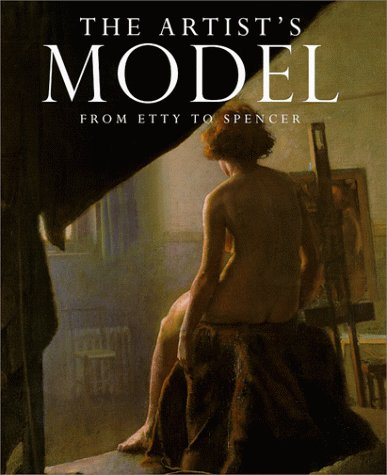 Read Online The Artist's Model: From Etty to Spencer ebook