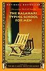The Kalahari Typing School for Men (No. 1 Ladies' Detective Agency Series Book 4)