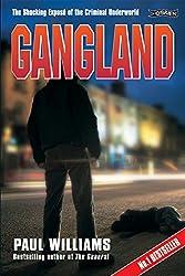 Gangland: The Shocking Exposé of the Criminal Underworld (True Crime)