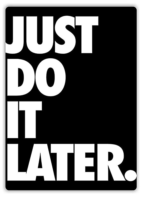 HALEY GAINES Just Do It Later Placa Cartel Póster de Pared ...